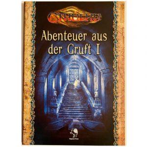 Cthulhu: Abenteuer aus der Gruft I – Abenteuersammelband