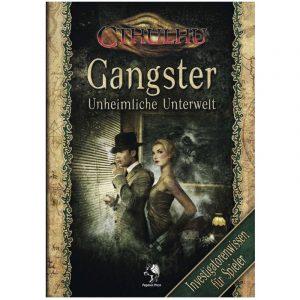 Cthulhu: Gangster - Unheimliche Unterwelt - Investigatorenwissen für Spieler