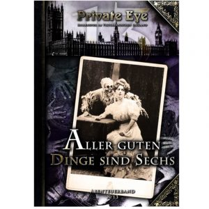Private Eye: Aller Guten Dinge sind Sechs - Abenteuer Nr. 13 England 1880s