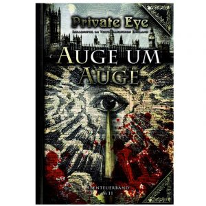 Private Eye: Auge um Auge - Abenteuer Nr. 11 im viktorianischen England 1880s