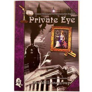 Private Eye: Der Millionencoup - Abenteuer Nr. 4 im viktorianischen England 1880s