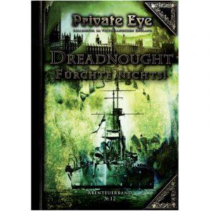 Private Eye: Dreadnought - Fürchte Nichts! - Abenteuer Nr. 12 England 1880s
