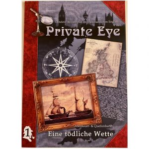 Private Eye: Eine tödliche Wette - AB 1- Rollenspiel im viktorian. England 1880s