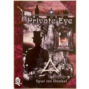 Private Eye: Spur ins Dunkel - Abenteuer 8 im viktorianischen England 1880s