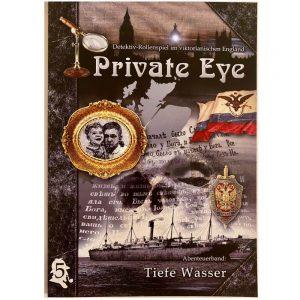 Private Eye: Tiefe Wasser - Abenteuer 5 - Rollenspiel im viktorianischen England 1880s