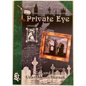 Private Eye: Tod und andere Unannehmlichkeiten - AB 3 - im viktorianischen England 1880s