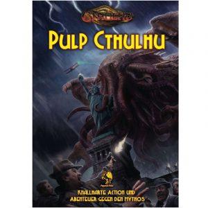 Cthulhu Regel- und Abenteuerband PULP CTHULHU – knallharte Action