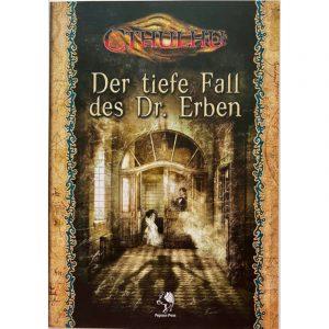 Cthulhu: Der tiefe Fall des Dr. Erben - 1920s Abenteuersammelband