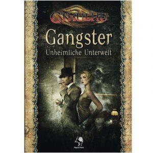 Cthulhu: Gangster - Unheimliche Unterwelt - Abenteuer- und Quellenband