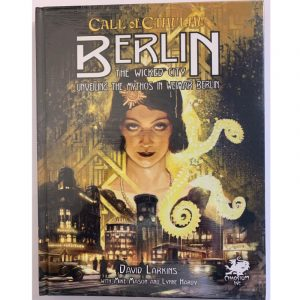 Cthulhu: Berlin The Wicked City - Unveiling the Mythos in Weimar Berlin