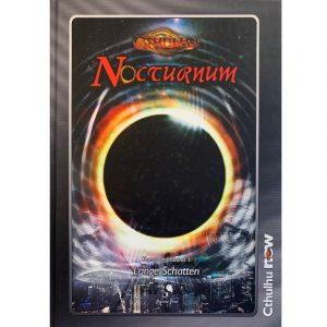 Cthulhu: Nocturnum Abenteuerkampagne für Cthulhu NOW- Band 1 Lange Schatten