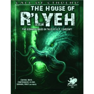 Cthulhu: The House of R'lyeh - Five Scenarios based on Tales by Lovecraft - Abenteuersammelband